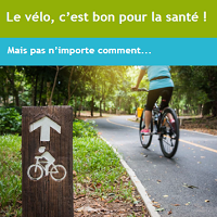 Le vélo, c'est bon pour la santé. Mais pas n'importe comment...