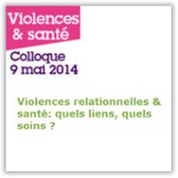 Violences relationnelles & santé: quels liens, quels soins ?