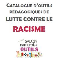 Catalogue d'outils pédagogiques de lutte contre le racisme