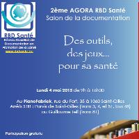 2ème AGORA RBD Santé - 4 mai 2015 - Inscriptions