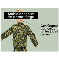 """Conférence gesticulée """"Barbie en tenue de camouflage"""""""