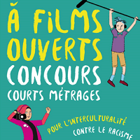 """Concours 2018 """"À Films Ouverts"""", pour l'interculturalité, contre le racisme"""