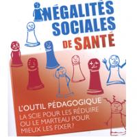 """Inégalités Sociales de Santé. L'outil pédagogique : la scie pour les réduire ou le marteau pour mieux les fixer?"""""""