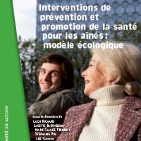 Interventions de prévention et promotion de la santé pour les aînés : modèle écologique