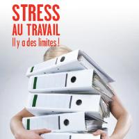 Stress au travail : Il y a des limites !