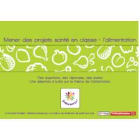 Mener des projets santé en classe : l'alimentation