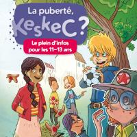 La puberté : KeskeC ? - Le plein d'infos pour les 11-13 ans