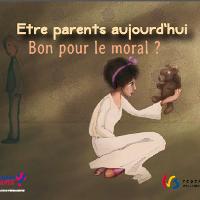 Etre parents aujourd'hui, bon pour le moral ?