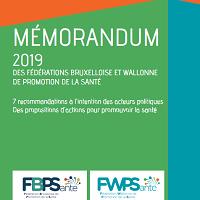 Mémorandum 2019 des Fédérations bruxelloise et wallonne de promotion de la santé