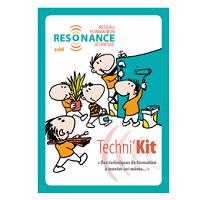 Formation à l'utilisation du Techni'Kit