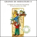 Graines de Médiateurs II