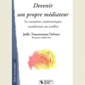 Devenir son propre médiateur