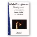 10 théâtres-forums : Education à la santé et au vivre ensemble