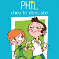PHIL chez le dentiste