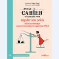 Petit cahier d'exercices pour réguler son poids selon les thérapies comportementales et cognitives (TCC)