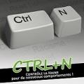 CTRL+N : Contrôle la Haine pour de nouveaux comportements !