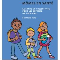 Mômes en santé : la santé en collectivité pour les enfants de 3 à 18 ans