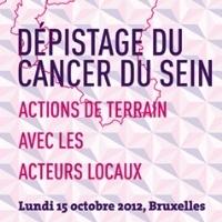 Dépistage du cancer du sein : Actions de terrain avec les acteurs locaux