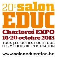 Salon EDUC 2013 - Charleroi