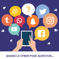 Quand le cyber pose question