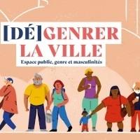 Atelier découverte d'outil - (Dé)Genrer la ville : Espace public, genre et masculinités