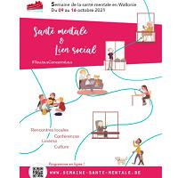 Santé mentale & Lien social : Semaine de la santé mentale en Wallonie