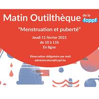 """Matin Outilthèque de la FCPPF """"Menstruation et puberté"""""""
