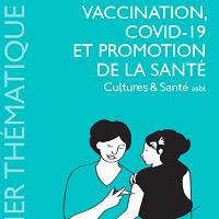 """Dossier thématique """"Vaccination, Covid-19 et promotion de la santé"""" (N° spécial)"""
