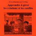 Apprendre à gérer les relations et les conflits