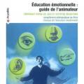Education émotionnelle : guide de l'animateur
