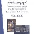 Photolangage® : Communiquer en groupe avec des photographies - Présentation de la méthode