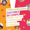 Cultures du corps : Modes, normes et stéréotypes corporels en question