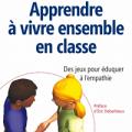 Apprendre à vivre ensemble en classe