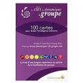 Les clés des dynamiques de groupe : 100 cartes pour révéler l'Intelligence Collective